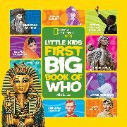 Cover-Bild zu Esbaum, Jill: National Geographic Little Kids First Big Book of Who