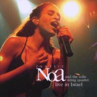 Cover-Bild zu Classic Noa - and the Solis String Quartet - Live in Israel