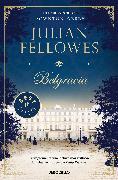 Cover-Bild zu Belgravia / Julian Fellowe's Belgravia