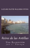 Cover-Bild zu Reina de Las Antillas: Una Excursion Por El Tiempo
