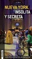 Cover-Bild zu Nueva York Insolita y Secreta: Local Guides by Local People