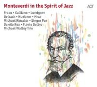 Cover-Bild zu Monteverdi In The Spirit Of Jazz