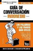 Cover-Bild zu Guía de Conversación Español-Indonesio Y Mini Diccionario de 250 Palabras