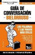 Cover-Bild zu Guía de Conversación Español-Bielorruso Y Mini Diccionario de 250 Palabras