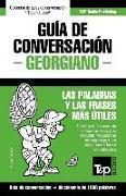 Cover-Bild zu Guía de Conversación Español-Georgiano Y Diccionario Conciso de 1500 Palabras
