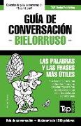 Cover-Bild zu Guía de Conversación Español-Bielorruso Y Diccionario Conciso de 1500 Palabras