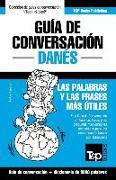 Cover-Bild zu Guía de Conversación Español-Danés Y Vocabulario Temático de 3000 Palabras