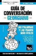 Cover-Bild zu Guía de Conversación Español-Georgiano Y Vocabulario Temático de 3000 Palabras