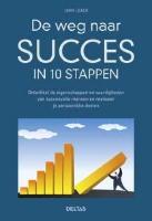 Cover-Bild zu De weg naar succes in 10 stappen / druk 1