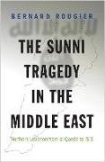 Cover-Bild zu The Sunni Tragedy in the Middle East