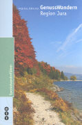 Cover-Bild zu GenussWandern. Region Jura