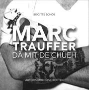 Cover-Bild zu Marc Trauffer - Dä mit de Chüeh
