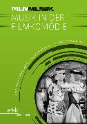 Cover-Bild zu eBook FilmMusik - Musik in der Filmkomödie