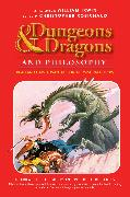 Cover-Bild zu eBook Dungeons and Dragons and Philosophy