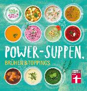 Cover-Bild zu Cramm, Dagmar von: Power-Suppen, Brühen & Toppings (eBook)