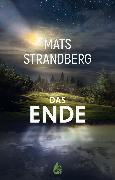 Cover-Bild zu Strandberg, Mats: Das Ende (eBook)