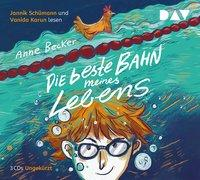 Cover-Bild zu Becker, Anne: Die beste Bahn meines Lebens