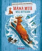 Cover-Bild zu Wieslander, Jujja: Mama Muh will rutschen