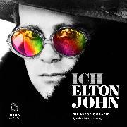 Cover-Bild zu John, Elton: Ich: Die Autobiografie (Audio Download)