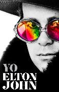 Cover-Bild zu John, Elton: Yo. Elton John / Me: Elton John. Official Autobiography