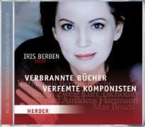 Cover-Bild zu Iris Berben liest: Verbrannte Bücher, verfemte Komponisten von Berben, Iris (Gelesen)