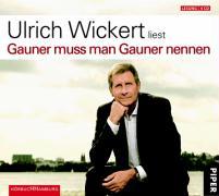 Cover-Bild zu Gauner muss man Gauner nennen von Wickert, Ulrich