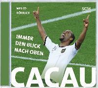 Cover-Bild zu Cacau - Immer den Blick nach oben von Cacau