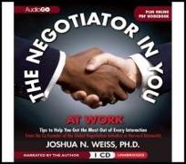 Cover-Bild zu The Negotiator in You: At Work von Weiss, Joshua N.