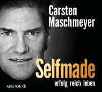 Cover-Bild zu Selfmade von Maschmeyer, Carsten