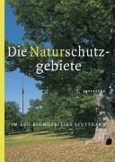 Cover-Bild zu Die Naturschutzgebiete im Regierungsbezirk Stuttgart von Wolf, Reinhard (Hrsg.)