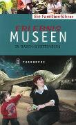 Cover-Bild zu Erlebnis Museen in Baden-Württemberg von Schürg, Eva