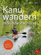 Cover-Bild zu Kanuwandern in Süddeutschland von Gerlach, Jürgen