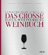 Cover-Bild zu Das große Baden-Württemberg Weinbuch von Knoll, Rudolf
