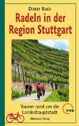 Cover-Bild zu Radeln in der Region Stuttgart von Buck, Dieter