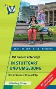 Cover-Bild zu Mit Kindern unterwegs - In Stuttgart und Umgebung von Krahl-Rhinow, Andrea