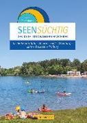 Cover-Bild zu SeenSüchtig - Breisgau und Ortenau von Flachsbarth, Daniel