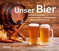 Cover-Bild zu Unser Bier von Grehl, Axel (Hrsg.)