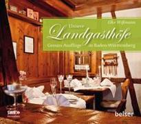 Cover-Bild zu Unsere Landgasthöfe von Wißmann, Elke