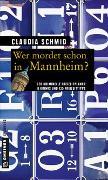 Cover-Bild zu Wer mordet schon in Mannheim? von Schmid, Claudia
