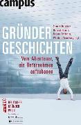 Cover-Bild zu Gründergeschichten (eBook) von Wiedeking, Wendelin (Hrsg.)