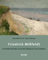 Cover-Bild zu Friedrich Mißfeldt (1874 - 1969) von Wolf-Timm, Telse