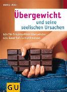 Cover-Bild zu Übergewicht und seine seelischen Ursachen (eBook) von Wolf, Doris
