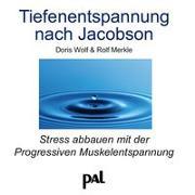 Cover-Bild zu Tiefenentspannung nach Jacobson von Wolf, Doris