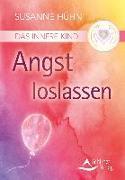 Cover-Bild zu Das Innere Kind - Angst loslassen von Hühn, Susanne