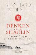 Cover-Bild zu Denken wie ein Shaolin von Moestl, Bernhard