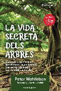 Cover-Bild zu Wohlleben, Peter: La vida secreta dels arbres (eBook)