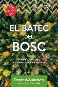 Cover-Bild zu Wohlleben, Peter: El batec del bosc (eBook)