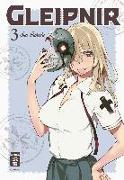 Cover-Bild zu Takeda, Sun: Gleipnir 03