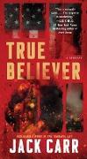 Cover-Bild zu Carr, Jack: True Believer (eBook)