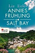 Cover-Bild zu Annies Frühling in Salt Bay (eBook) von Eeles, Liz
